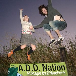 A.D.D. Nation Mixtape