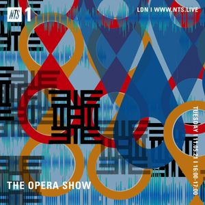 The Opera Show - 11th May 2021