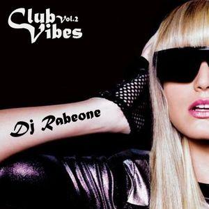 Dj Rabeone -club vibes vol.2