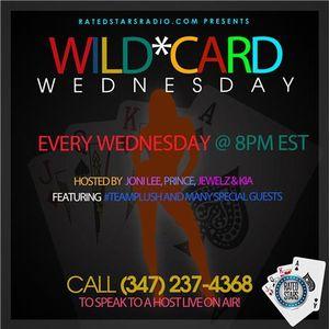 Wild Card Wednesday on RatedStarsRadio.com Part 1