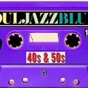 Soul Jazz' Blues (40's & 50's)