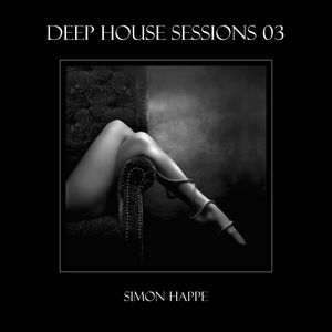 Deep House Sessions - 3