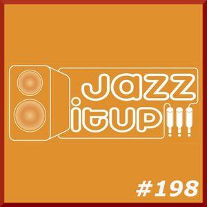 Jazz It Up !!! radioshow #198 - 23.05.2014
