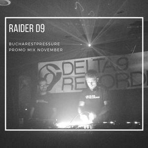 Raider D9 - B:pressure  B:pressure promo mix (November)