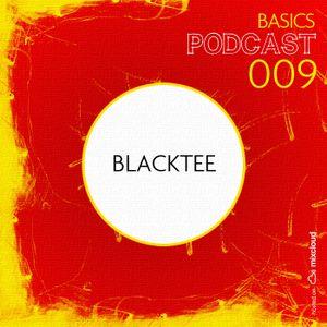 BASICS Podcast 009 - Blacktee