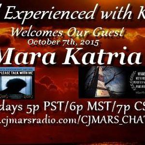 20151007 Paranormal Experienced Mara Katria