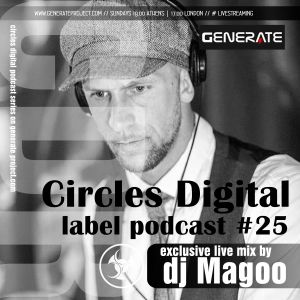 Circles Digital Label Podcast #25 | dj Magoo