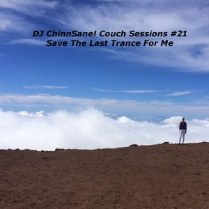 Couch Sessions #21 - Save The Last Trance For Me