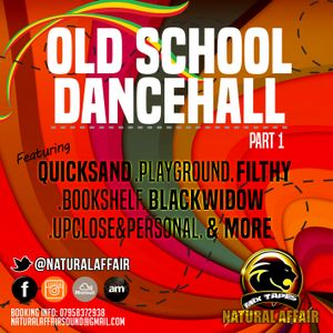 OLD SCHOOL DANCEHALL PART 1