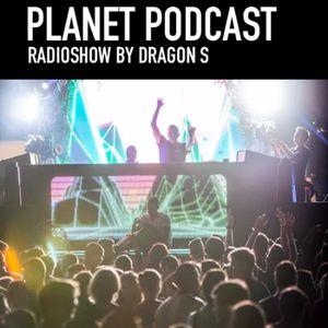 Dragon S - Planet Podcast 2k17 January