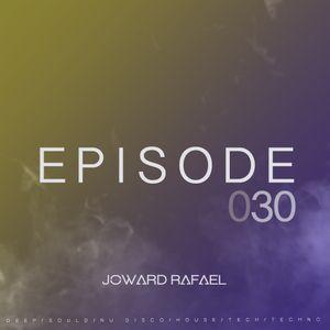 Joward Rafael Episode #030