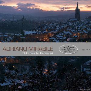 Adriano Mirabile - Elektronische Herzmusik @ Les Amis (part 3 of 3)