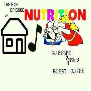 House Music Nutrition 006 - Dj Begad (Mr.b) Guest Mix (Dj Zee)
