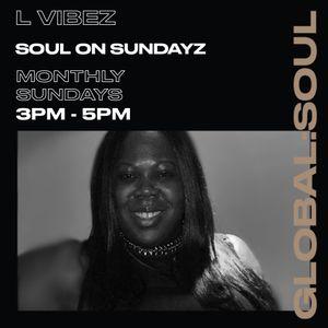 Soul on Sundaze with Ms L Vibez 6th June 2021