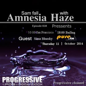 Sam fall - Amnesia Haze 018[October 09 2014] on Pure.Fm