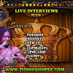 SARINA LIVE INTERVIEW ON ZIONHIGHNESS RADIO 082917