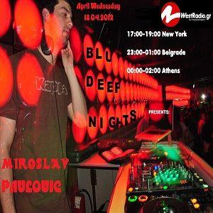 BluDeepNights on Westradio Vol.4 Zeljka Kasikovic and Miroslav Pavlovic
