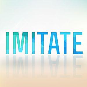 Imitate Week #1