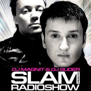 DJ Magnit & DJ Slider - Slam Radioshow #68