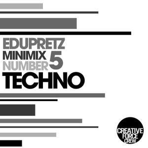 Minimix #5 TECHNO // EduPretz