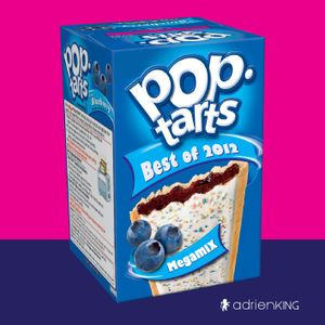 POP TARTS – THE BEST OF 2012 – MIXTAPE MEGAMIX