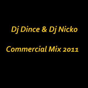 Dj Dince & Dj Nicko Commercial Mix October 2011
