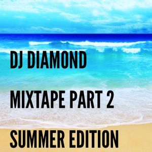 Dj Diamond Live Mixtape Part 2