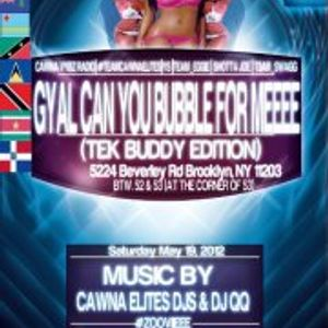 DJ ASHANI GYAL CAN YOU BUBBLE FOR ME MAY 19 DRINKS ALL INCLUSIVE  PROMO MIX