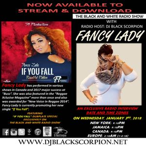Lady Fancy - Radio Interview on The Black and White Radio Show 1-3-18