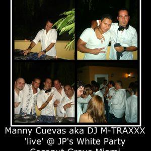 Manny Cuevas aka DJ M-TRAXXX 'Live' @ JP's White Party - Coconut Grove Miami - July 29th 2006'