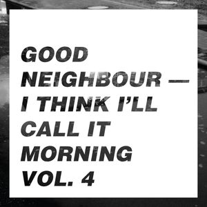 I think I'll call it morning vol. 4