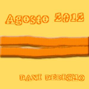 Dani Debicho - Sesion Agosto 2012 [ Hard Techno ]