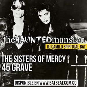 The Haunted Mansion #4 - Sister Of Mercy + 45 Grave