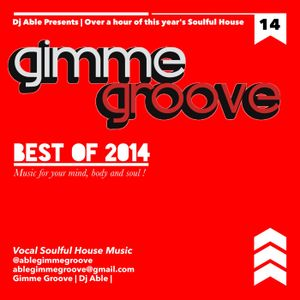 Dj Able pres : Gimme Groove Best of 2014