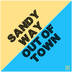 Sandy way out of town