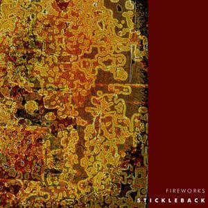 Stickleback - Fireworks Far From Here DJ Mix