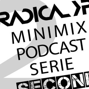 Radical XP - Minimix Podcast Serie - Second