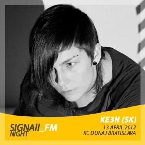 Ke3n - Live @ SIGNAll_FM (30.10.2011)