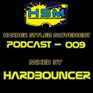 Harder Stylez Movement Podcast 009 mixed by Hardbouncer
