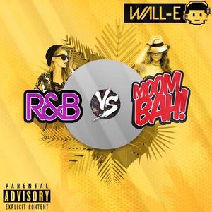 R&b vs Moombah