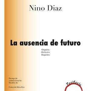 La ausencia de futuro de Nino Díaz - OFGC - Carlos Kalmar