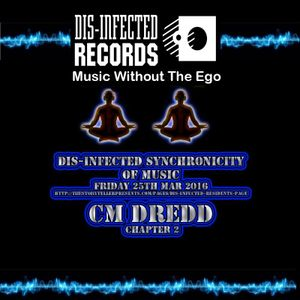 CM DREDD DIS INFECTED 25TH MARCH