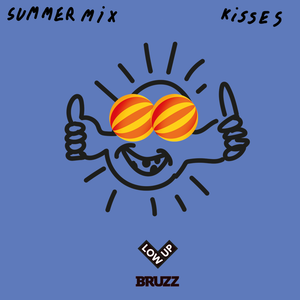 Lowup Summer Mix - Kisses