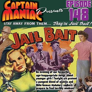 Episode 148 / Jailbait