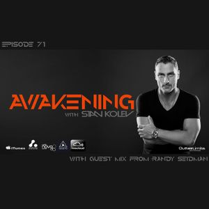 Awakening Episode 71 with guest mix from Randy Seidman