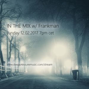 In The Mix w/ Frankman 2017/02/12
