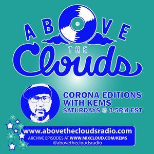 Above The Clouds Radio - #195 - 4/25/20 (Corona Edition #6)