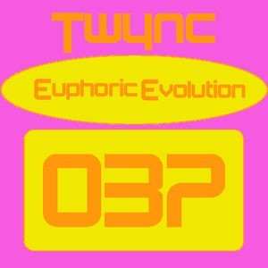 Twync presents Euphoric Evolution 037