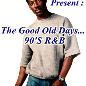 The Good Old Days...R&B (Old school groove & Soul)