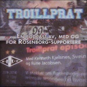 Troillprat episode 18 - med Kenneth Hasselstrøm, Ole Chr. Gullvåg og Daniel Strand